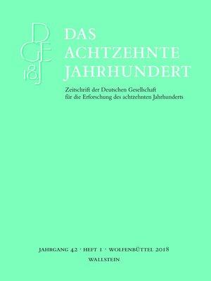 cover image of Das achtzehnte Jahrhundert 42/1
