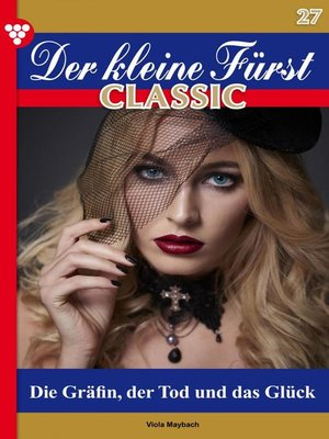 cover image of Der kleine Fürst Classic 27 – Adelsroman