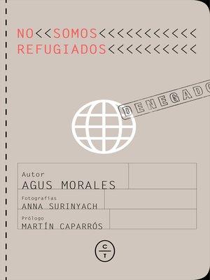 cover image of No somos refugiados