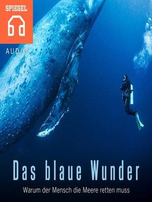 cover image of Das blaue Wunder