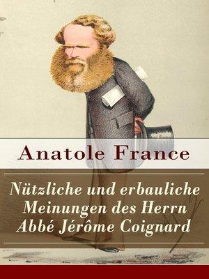 cover image of Nützliche und erbauliche Meinungen des Herrn Abbé Jérôme Coignard