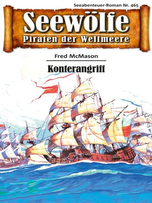 cover image of Seewölfe--Piraten der Weltmeere 465
