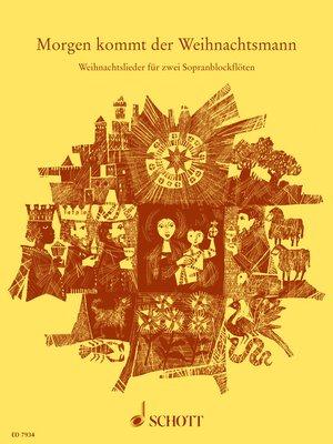 cover image of Morgen kommt der Weihnachtsmann