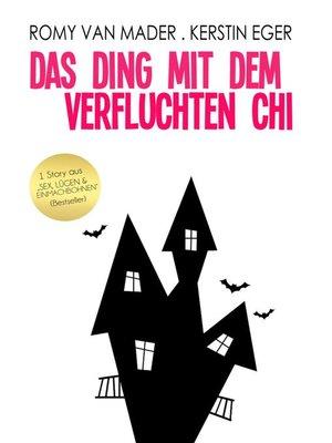 cover image of Das Ding mit dem verfluchten Chi