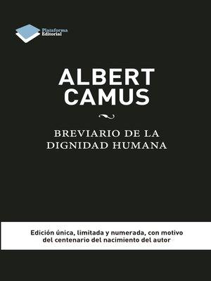 cover image of Albert Camus. Brevario de la dignidad humana