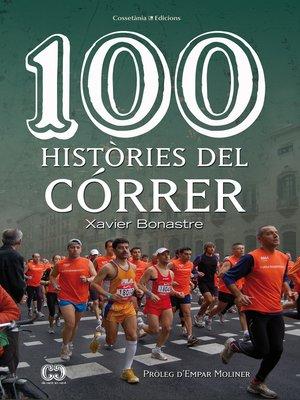 cover image of 100 històries del córrer