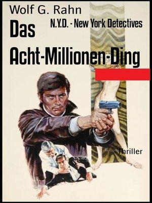 cover image of Das Acht-Millionen-Ding