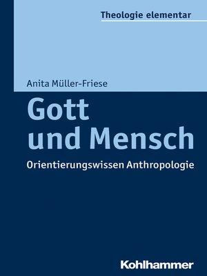 cover image of Gott und Mensch