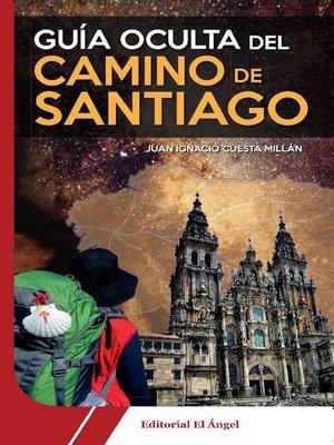 cover image of Guía oculta del Camino de Santiago