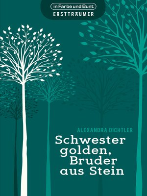 cover image of Schwester golden, Bruder aus Stein