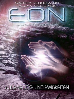 cover image of Eon--Das letzte Zeitalter, Band 4