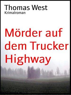 cover image of Mörder auf dem Trucker Highway