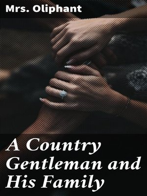 cover image of A Country Gentleman and His Family