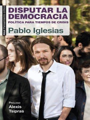 cover image of Disputar la democracia