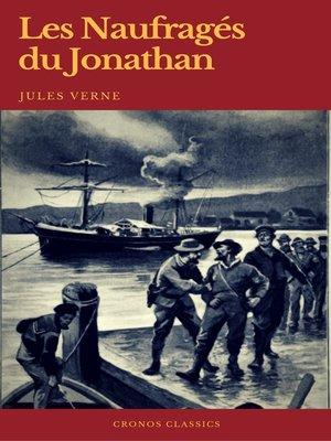 cover image of Les Naufragés du Jonathan (Cronos Classics)