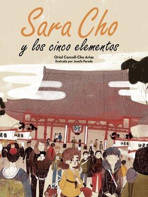 cover image of Sara Cho y los cinco elementos