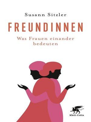 cover image of Freundinnen
