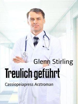 cover image of Treulich geführt