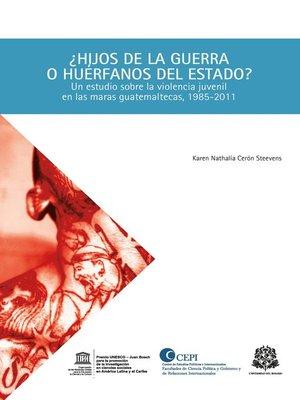 cover image of ¿Hijos de la guerra o huérfanos de Estado?