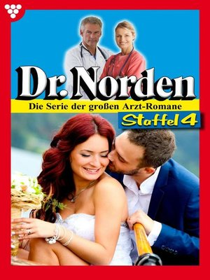 cover image of Dr. Norden (ab 600) Staffel 4 – Arztroman