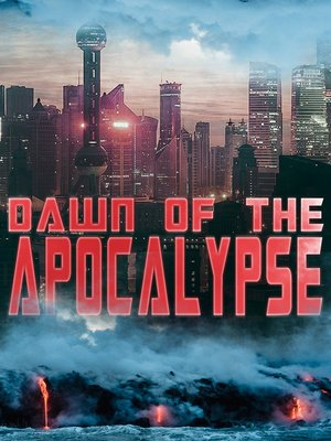 cover image of DAWN OF THE APOCALYPSE