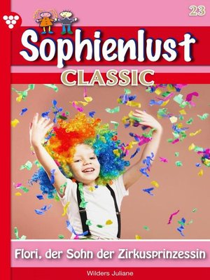 cover image of Sophienlust Classic 23 – Familienroman