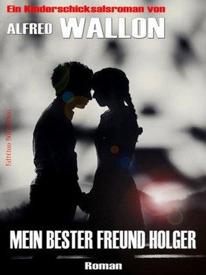 cover image of Mein bester Freund Holger