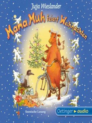 cover image of Mama Muh feiert Weihnachten