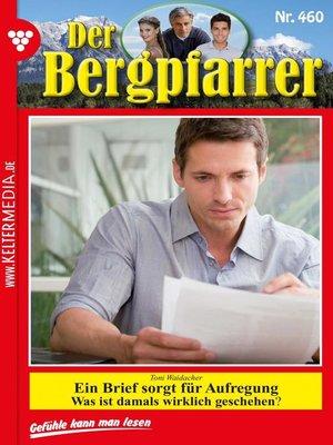 cover image of Der Bergpfarrer 460 – Heimatroman