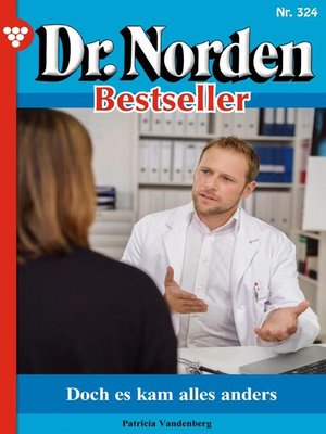 cover image of Dr. Norden Bestseller 324 – Arztroman