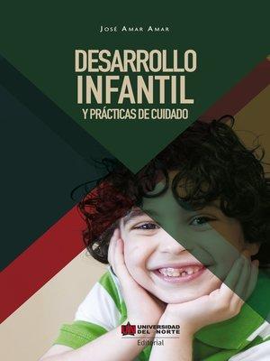 cover image of Desarrollo infantil y prácticas del cuidado