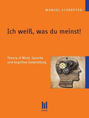 cover image of Ich weiß, was du meinst!