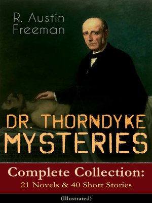 cover image of DR. THORNDYKE MYSTERIES – Complete Collection