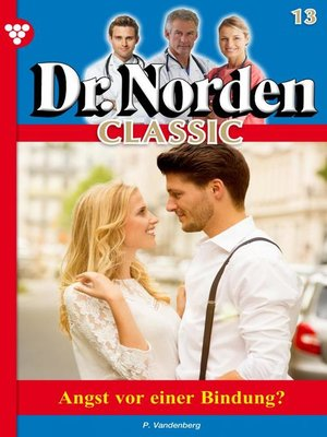 cover image of Dr. Norden Classic 13 – Arztroman