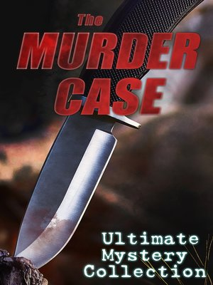 cover image of THE MURDER CASE--Ultimate Mystery Collection