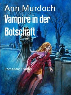 cover image of Vampire in der Botschaft