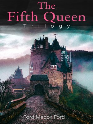 cover image of The Fifth Queen Trilogy