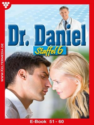 cover image of Dr. Daniel Staffel 6 – Arztroman