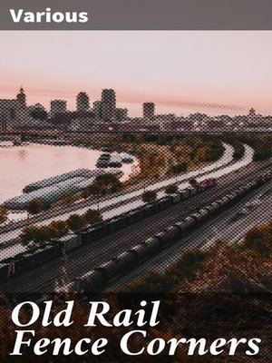 cover image of Old Rail Fence Corners