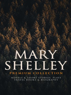 cover image of MARY SHELLEY Premium Collection