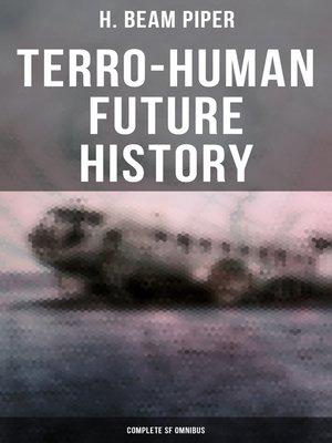 cover image of TERRO-HUMAN FUTURE HISTORY (Complete SF Omnibus)