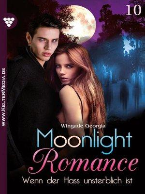 cover image of Moonlight Romance 10 – Romantic Thriller