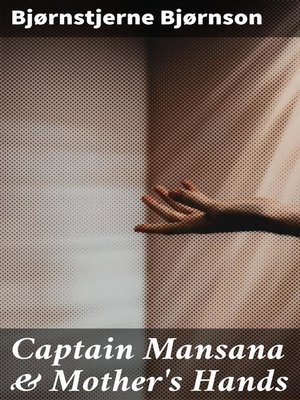 cover image of Captain Mansana & Mother's Hands