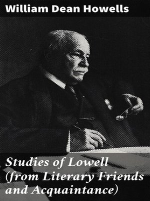 cover image of Studies of Lowell (from Literary Friends and Acquaintance)