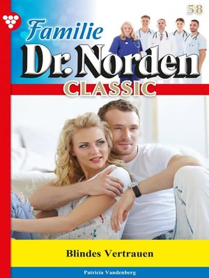 cover image of Familie Dr. Norden Classic 58 – Arztroman
