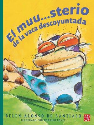 cover image of El muu...sterio de la vaca descoyuntada