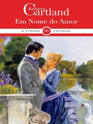 cover image of Em Nome Do Amor