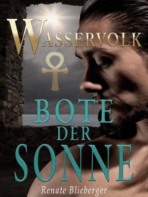 cover image of Wasservolk--Bote der Sonne
