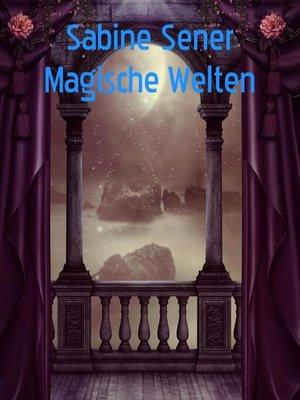 cover image of Magische Welten