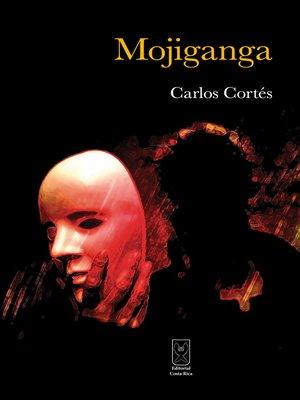 cover image of Mojiganga